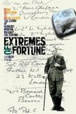 Extremes of Fortune: From Great War to Great Escape. the Story of Herbert Martin Massey, Cbe, Dso, MC