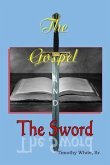 The Gospel and The Sword