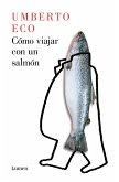 Cómo Viajar Con Un Salmón / How to Travel with a Salmon