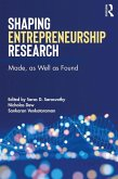 Shaping Entrepreneurship Research (eBook, PDF)
