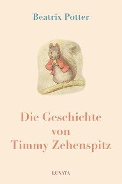 Die Geschichte von Timmy Zehenspitz (eBook, ePUB) - Potter, Beatrix