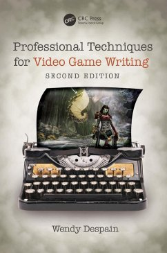 Professional Techniques for Video Game Writing (eBook, PDF) - Despain, Wendy