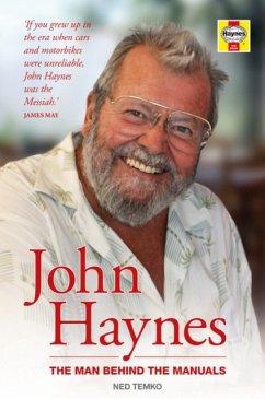 John Haynes: The Man Behind the Manuals - Temko, Ned