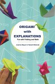 Origami with Explanations