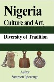 Nigeria Culture and Art, diversity of Tradition