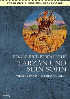 TARZAN UND SEIN SOHN (eBook, ePUB) - Burroughs, Edgar Rice