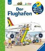 Der Flughafen / Wieso? Weshalb? Warum? Junior Bd.3 (Mängelexemplar)