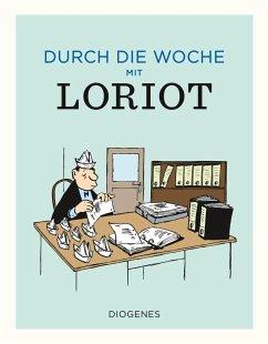 Durch die Woche mit Loriot (Mängelexemplar) - Loriot