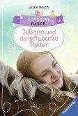 Juliana und der schwarze Reiter / Sunshine Ranch Bd.5 (Mängelexemplar)