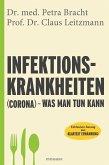 Infektionskrankheiten (Corona) – was man tun kann (eBook, ePUB)