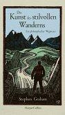Die Kunst des stilvollen Wanderns - Ein philosophischer Wegweiser (eBook, ePUB)