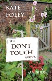 The Don't Touch Garden (eBook, ePUB)