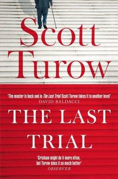 The Last Trial - Turow, Scott