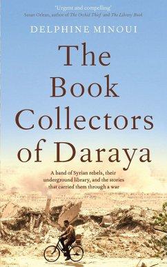 The Book Collectors of Daraya - Minoui, Delphine