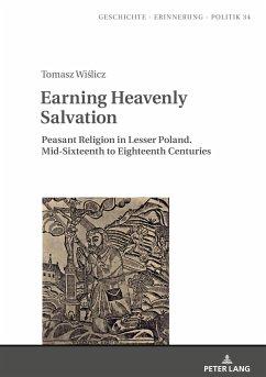 Earning Heavenly Salvation - Wislicz, Tomasz