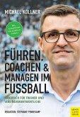 Führen, coachen & managen im Fußball