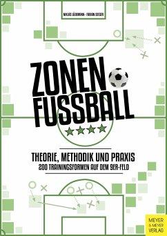 Zonenfußball - Theorie, Methodik, Praxis - Lüdemann, Niklas; Seeger, Fabian