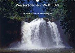 Wasserfälle der Welt 2021 (Wandkalender 2021 DIN A3 quer)