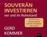 Souverän investieren vor und im Ruhestand, Audio-CD