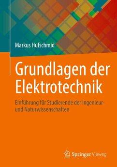 Grundlagen der Elektrotechnik - Hufschmid, Markus