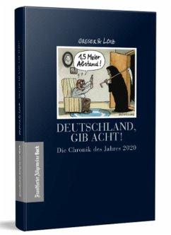 Deutschland, gib Acht! - Greser, Achim; Lenz, Heribert