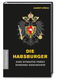 Die Habsburger - Stähli, Albert