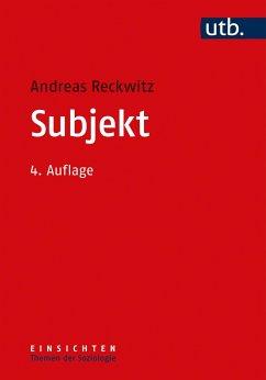 Subjekt - Reckwitz, Andreas