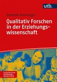 Qualitativ Forschen in der Erziehungswissenschaft