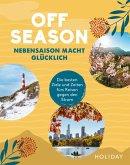 HOLIDAY Reisebuch: OFF SEASON
