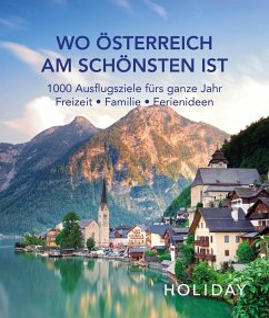 HOLIDAY Reisebuch: Wo Österreich am schönsten ist