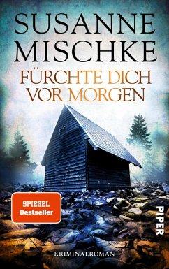 Fürchte dich vor morgen / Kommissar Völxen Bd.10 (eBook, ePUB) - Mischke, Susanne