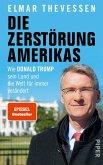Die Zerstörung Amerikas (eBook, ePUB)
