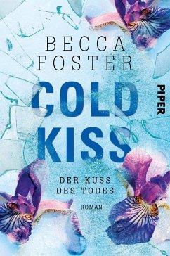 Cold Kiss - Der Kuss des Todes (eBook, ePUB) - Foster, Becca