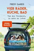 Vier Räder, Küche, Bad (eBook, ePUB)