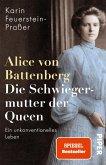 Alice von Battenberg - Die Schwiegermutter der Queen (eBook, ePUB)