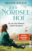 Als wir den Himmel erobern konnten / Der Nordseehof Bd.3 (eBook, ePUB)