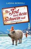 Der Tod lässt kein Schwein kalt (eBook, ePUB)