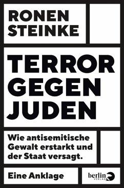 Terror gegen Juden (eBook, ePUB) - Steinke, Ronen
