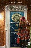 Weihnachten wird wunderbar (eBook, ePUB)