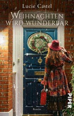Weihnachten wird wunderbar (eBook, ePUB) - Castel, Lucie