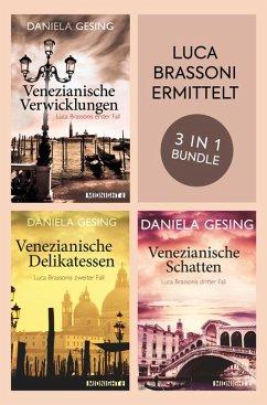 Luca Brassoni ermittelt Band 1-3 (eBook, ePUB) - Gesing, Daniela