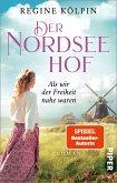 Als wir der Freiheit nahe waren / Der Nordseehof Bd.2 (eBook, ePUB)