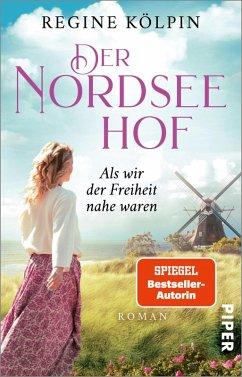 Als wir der Freiheit nahe waren / Der Nordseehof Bd.2 (eBook, ePUB) - Kölpin, Regine