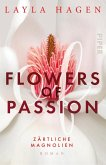 Zärtliche Magnolien / Flowers of Passion Bd.3 (eBook, ePUB)
