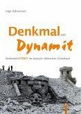 Denkmal und Dynamit (eBook, PDF)