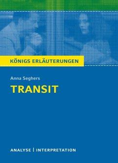 Transit. Königs Erläuterungen. (eBook, PDF) - Seghers, Anna