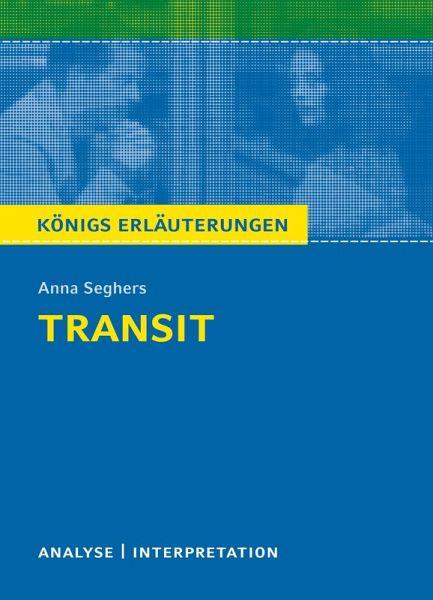Transit. Königs Erläuterungen. (eBook, PDF)