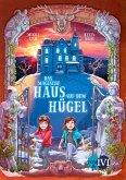 Das magische Haus auf dem Hügel / Das Haus auf Hoarder Hill Bd.1 (eBook, ePUB)