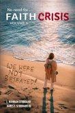 Faith Crisis Vol. 1 - We Were NOT Betrayed! (eBook, ePUB)