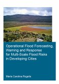 Operational Flood Forecasting, Warning and Response for Multi-Scale Flood Risks in Developing Cities (eBook, ePUB)